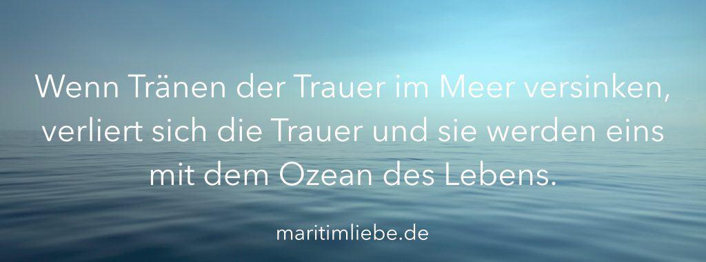 Maritime Sprüche Tränen im Meer